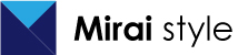 ミライスタイル | 茨城つくばエリアのWEB制作・ホームページ制作